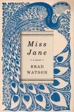 Watson, Brad Miss Jane