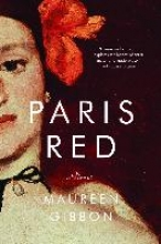 Gibbon, Maureen Paris Red - A Novel