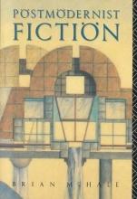 McHale, Brian Postmodernist Fiction
