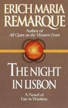 Remarque, Erich Maria,   Manheim, Ralph The Night in Lisbon