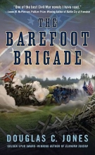 Jones, Douglas C. The Barefoot Brigade