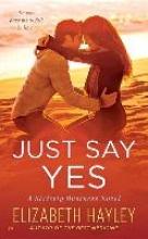 Hayley, Elizabeth Just Say Yes
