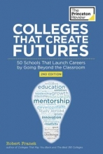 Franek, Robert The Princeton Review Colleges That Create Futures