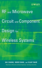Chang, Kai RF and Microwave Circuit and Component Design for Wireless Systems
