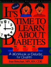 Jean Betschart-Roemer It`s Time to Learn About Diabetes