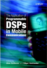 Gatherer, Alan The Application of Programmable DSPs in Mobile Communications