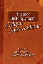 Bial, Henry Carl Theater Historiography