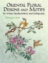 Ming-Ju Sun Oriental Floral Designs and Motifs