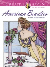 Carol Schmidt Creative Haven American Beauties Coloring Book