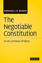 Webber, Gregoire C. N. The Negotiable Constitution