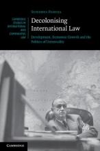 Pahuja, Sundhya Decolonising International Law