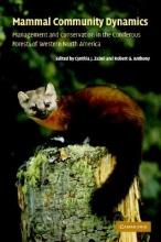 Cynthia J. Zabel,   Robert G. Anthony Mammal Community Dynamics