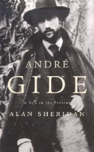 Sheridan, Alan Andre Gide - A life in the Present (COBEE)