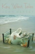 Hersey, John Key West Tales