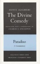 Dante,   Charles S. Singleton The Divine Comedy, III. Paradiso, Vol. III. Part 2