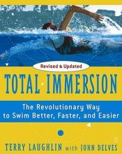 Laughlin, Terry,   Delves, John Total Immersion