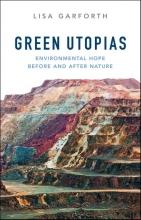 Garforth, Lisa Green Utopias