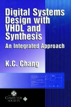 Chang, K. C. Digital Systems Design with VHDL and Synthesis