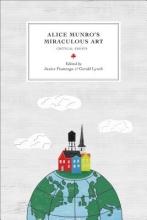 Fiamengo Alice Munro`s Miraculous Art