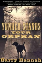 Hannah, Barry Yonder Stands Your Orphan