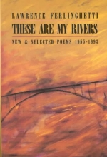 Ferlinghetti, Lawrence These Are My Rivers