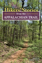 Hikers` Stories from the Appalachian Trail