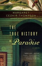 Cezair-Thompson, Margaret The True History of Paradise