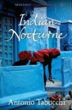 Tabucchi, Antonio Indian Nocturne