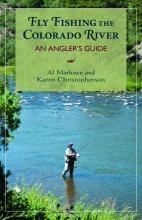 Marlowe, Al Fly Fishing the Colorado River
