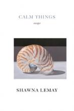 Lemay, Shawna Calm Things