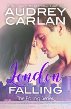Carlan, Audrey London Falling
