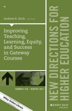 Koch, Andrew K. Improving Teaching, Learning, Equity, and Success in Gateway Courses