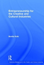 Kolb, Bonita M. Entrepreneurship for the Creative and Cultural Industries