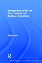 Kolb, Bonita M. Entrepreneurship for the Creative and Cultural Industries