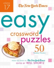 New York Times The New York Times Easy Crossword Puzzles, Volume 17