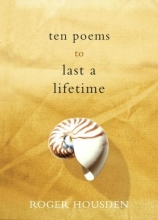 Housden, Roger Ten Poems to Last a Lifetime
