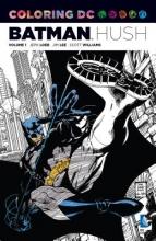 Loeb, Jeph Batman Hush Adult Coloring Book