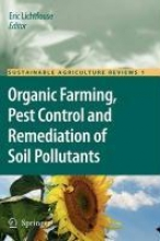 Eric Lichtfouse Organic Farming, Pest Control and Remediation of Soil Pollutants