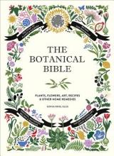 Ellis, Sonya Patel The Botanical Bible