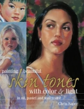 Saper, Chris Painting Beautiful Skin Tones with Color & Light