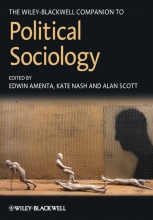 Amenta, Edwin The Wiley-Blackwell Companion to Political Sociology