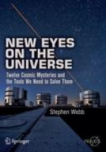 Webb, Stephen New Eyes on the Universe
