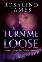 James, Rosalind Turn Me Loose