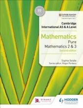 Goldie, Sophie Cambridge International AS & A Level Mathematics Pure Mathematics 2 and 3