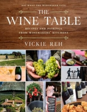 Reh, Vickie The Wine Table