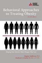 Birgitta Adolfsson,   Marilynn S. Arnold Behavioral Approaches to Treating Obesity
