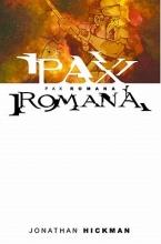 Hickman, Jonathan Pax Romana