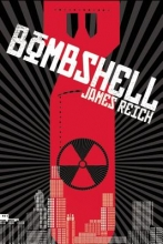 Reich, James Bombshell