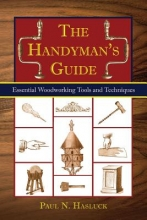 Hasluck, Paul N. The Handyman`s Guide