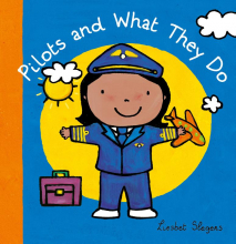 Liesbet  Slegers Pilots and what they do ( Jubileum beroepenreeks, kleine editie)